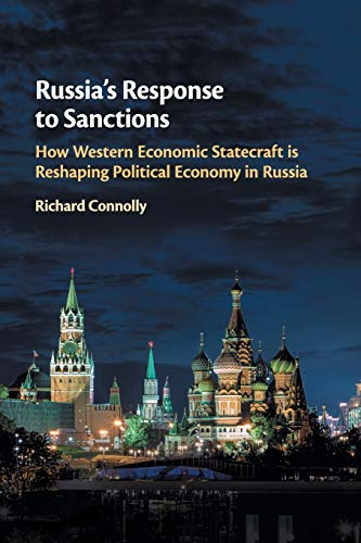 9781108400114: Russia's Response to Sanctions: How Western Economic Statecraft is Reshaping Political Economy in Russia