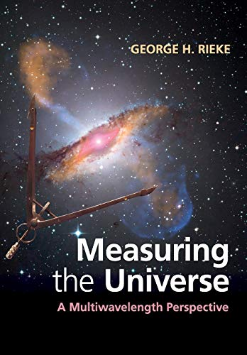 9781108405232: Measuring the Universe: A Multiwavelength Perspective
