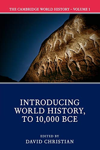 9781108406420: The Cambridge World History: Volume 1, Introducing World History, to 10,000 BCE
