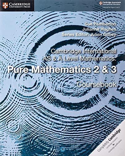 9781108407199: Cambridge International AS & A Level Mathematics: Pure Mathematics 2 & 3 Coursebook [Lingua inglese]: Vol. 2-3