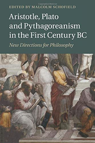 9781108439060: Aristotle, Plato and Pythagoreanism in the First Century BC