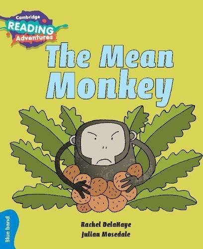 The Mean Monkey Blue Band (Paperback): Rachel Delahaye