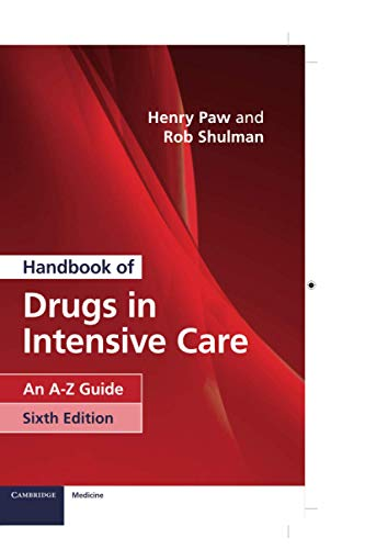9781108444354: Handbook of Drugs in Intensive Care: An A-Z Guide