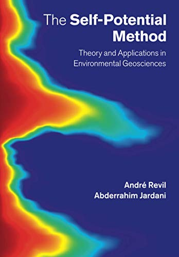 9781108445788: The Self-Potential Method: Theory and Applications in Environmental Geosciences