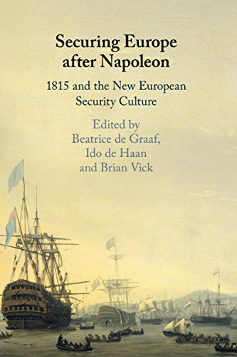 9781108446426: Securing Europe after Napoleon: 1815 and the New European Security Culture