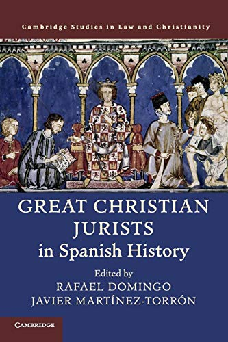9781108448734: Great Christian Jurists in Spanish History (Law and Christianity)