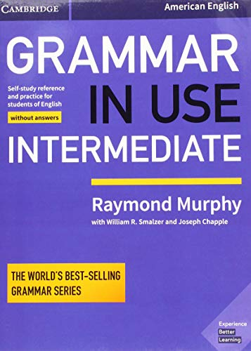 9781108449397: Grammar in Use Intermediate Student's Book without Answers: Self-study Reference and Practice for Students of American English