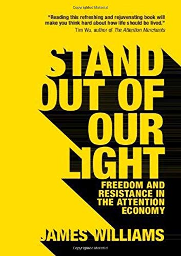 9781108452991: Stand out of our Light: Freedom and Resistance in the Attention Economy