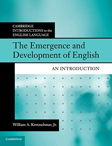 9781108455114: The Emergence and Development of English: An Introduction (Cambridge Introductions to the English Language)