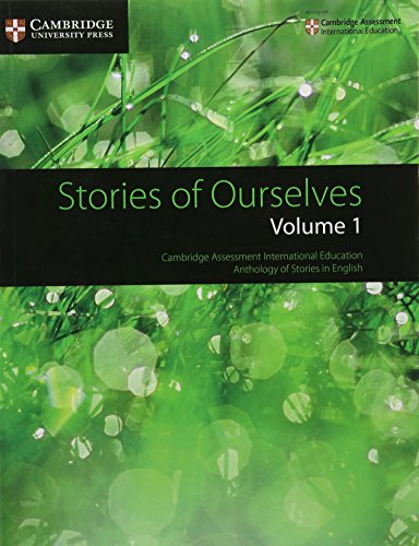 9781108462297: Stories of Ourselves: Volume 1: Cambridge Assessment International Education Anthology of Stories in English