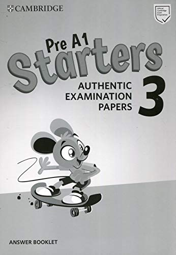 9781108465175: Cambridge English young learners. Tests. Starters. Answers booklet. Per la Scuola media. Con espansione online: Authentic Examination Papers: 3