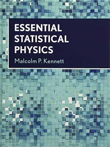 9781108480789: Essential Statistical Physics