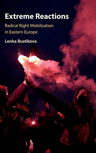 9781108482653: Extreme Reactions: Radical Right Mobilization in Eastern Europe