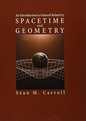 9781108488396: Spacetime and Geometry: An Introduction to General Relativity