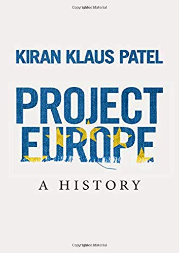 9781108494960: Project Europe: A History
