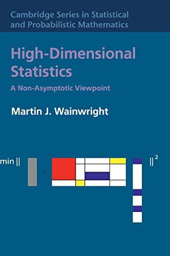9781108498029: High-Dimensional Statistics: A Non-Asymptotic Viewpoint