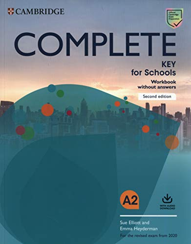 9781108539401: Complete key for schools. For the revised exam from 2020. Workbook without answers. Per le Scuole superiori. Con File audio per il download