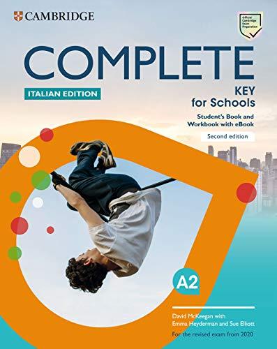 9781108539562: Complete key for schools. For the revised exam from 2020. Student's book and Workbook. Italian edition. Per le Scuole superiori. Con e-book. Con espansione online