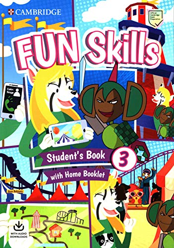 9781108563703: Fun Skills. Student's Book with Home Booklet and Downloadable Audio. Level 3