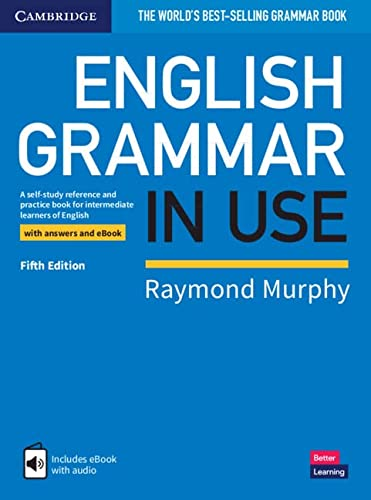 9781108586627: English Grammar in Use Book with Answers and Interactive eBook: A Self-study Reference and Practice Book for Intermediate Learners of English [Lingua inglese]