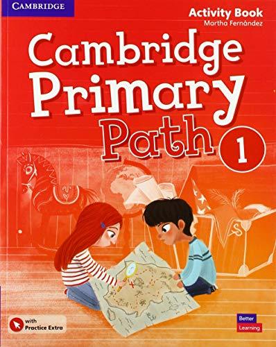 9781108671903: Cambridge primary path. Activity book with Practice extra. Per la Scuola elementare. Con espansione online: Cambridge Primary Path. Activity Book with Practice Extra. Level 1