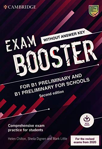 9781108682190: Exam booster Preliminary and Preliminary for schools. Student's book wthout answers (updated for the 2020 exam). Per le Scuole superiori. Con ... Comprehensive Exam Practice for Students