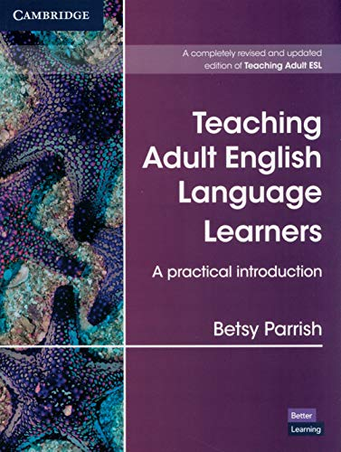 9781108702836: Teaching Adult English Language Learners: A Practical Introduction Paperback (Cambridge Teacher Training and Development)