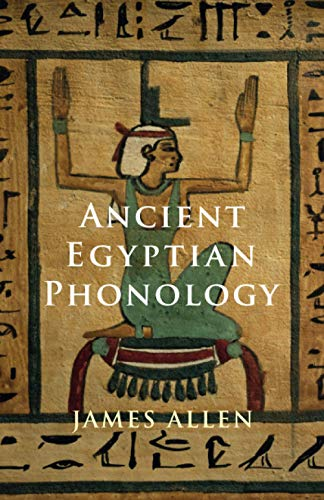 9781108707305: Ancient Egyptian Phonology