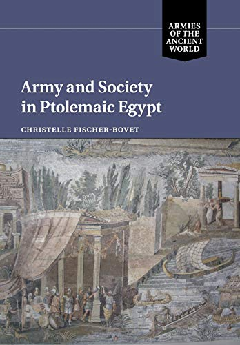 9781108707800: Army and Society in Ptolemaic Egypt