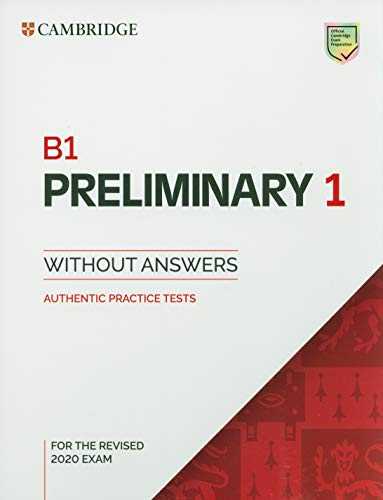 9781108723688: B1 Preliminary 1 for Revised Exam from 2020 Student's Book without Answers: Authentic Practice Tests: Vol. 1 (PET Practice Tests)
