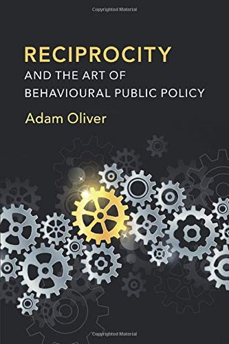 Reciprocity and the Art of Behavioural Public: Oliver, Adam