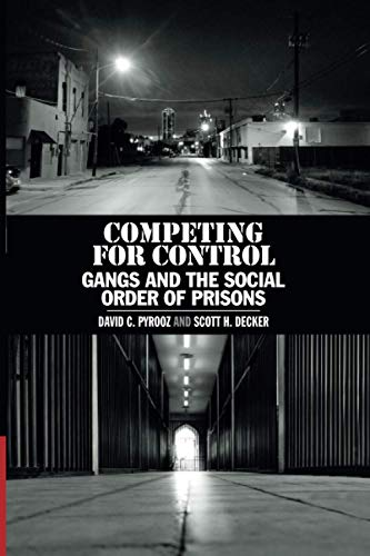 9781108735742: Competing for Control: Gangs and the Social Order of Prisons