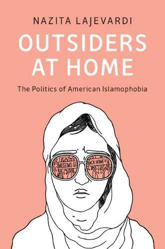 9781108749503: Outsiders at Home: The Politics of American Islamophobia