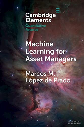 9781108792899: Machine Learning for Asset Managers