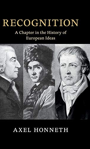 9781108836869: Recognition: A Chapter in the History of European Ideas (The Seeley Lectures)