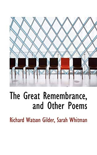 9781110007325: The Great Remembrance, and Other Poems