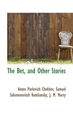 9781110012367: The Bet, and Other Stories