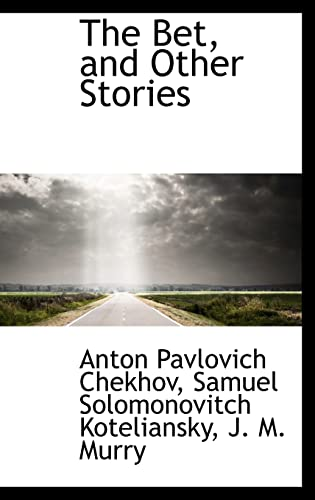 9781110012398: The Bet, and Other Stories