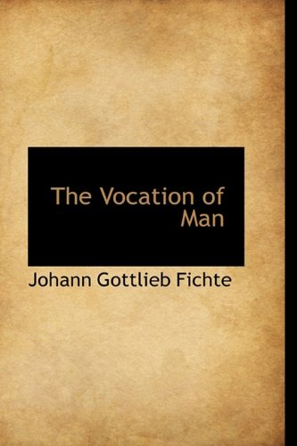 9781110013869: The Vocation of Man