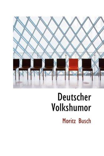Deutscher Volkshumor: Busch, Moritz
