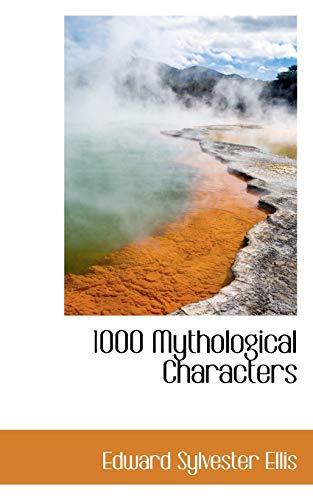 9781110016983: 1000 Mythological Characters
