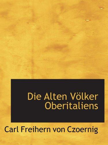 9781110022250: Die Alten Völker Oberitaliens