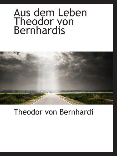 9781110026463: Aus dem Leben Theodor von Bernhardis