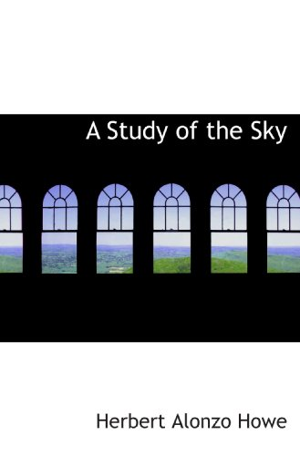 9781110032099: A Study of the Sky
