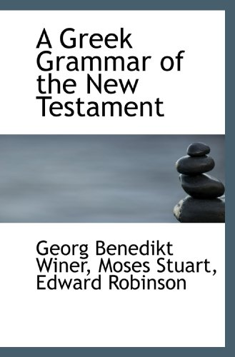 9781110033522: A Greek Grammar of the New Testament
