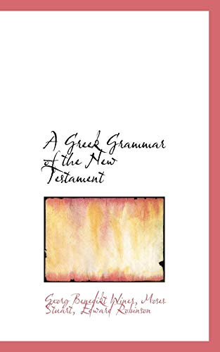 9781110033553: A Greek Grammar of the New Testament