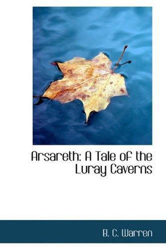 9781110036356: Arsareth: A Tale of the Luray Caverns