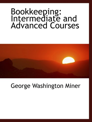 9781110038121: Bookkeeping: Intermediate and Advanced Courses