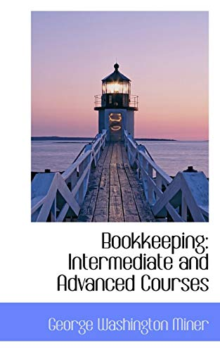 9781110038145: Bookkeeping: Intermediate and Advanced Courses