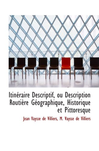 9781110042005: Itin�raire Descriptif, ou Description Routi�re G�ographique, Historique et Pittoresque